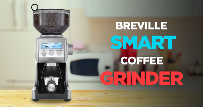 Breville Smart Grinder Review: Don't Skimp on The Coffee Grinder