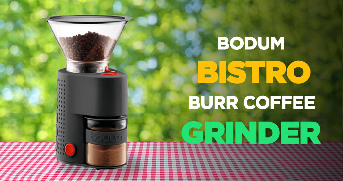 Bodum Bistro Electric Burr Coffee Grinder Review: A Visionary Machine