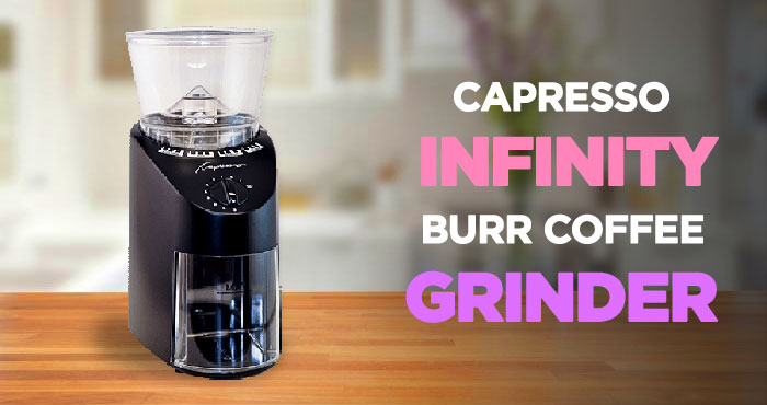 Capresso Infinity Burr Grinder Review: Perfect Machine at a Great Price