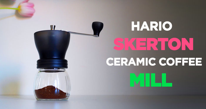 Hario Skerton Ceramic Coffee Mill Review: Economic & Ergonomic Grinder