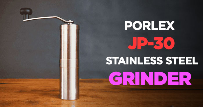 Porlex JP-30 Stainless Steel Coffee Grinder Review: To Hand Crank
